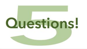 5 Questions Toward Transforming a Session